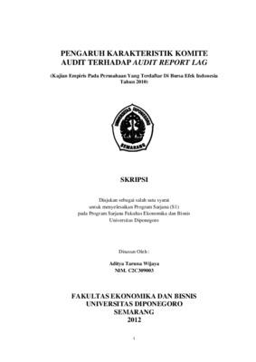 Pengaruh Karakteristik Komite Audit Terhadap Audit Report Lag Kajian Empiris Pada Perusahaan Yang Terdaftar Di Bursa Efek Indonesia Tahun 2010 Core