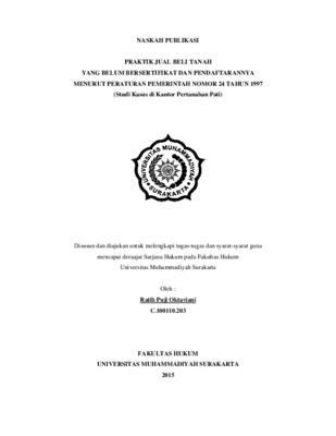 Praktik Jual Beli Tanah Yang Belum Bersertifikat Dan Pendaftarannya Menurut Peraturan Pemerintah Nomor 24 Tahun 1997 Studi Kasus Di Kantor Pertanahan Pati Core