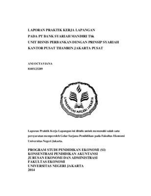 Laporan Praktik Kerja Lapangan Pada Pt Bank Syariah Mandiri Tbk Unit Bisnis Perbankan Dengan Prinsip Syariah Kantor Pusat Thamrin Jakarta Pusat Core Reader