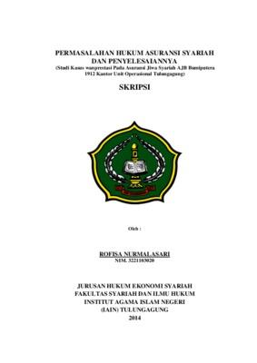 Permasalahan Hukum Asuransi Syariah Dan Penyelesaiannya Studi Kasus Wanprestasi Pada Asuransi Jiwa Syariah Ajb Bumiputera 1912 Kantor Unit Operasional Tulungagung Core