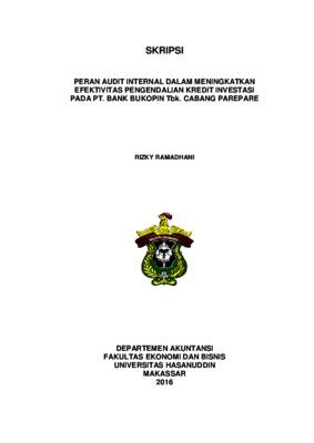 Peran Audit Internal Dalam Meningkatkan Efektivitas Pengendalian Kredit Investasi Pada Pt Bank Bukopin Tbk Cabang Parepare Core